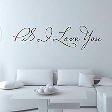 Amazon Com 16cmx60cm Ps I Love You Wall Decal Home Decor Famous Inspirational Quotes Living Room Bedroom Removable Wall Stickers Arts Crafts Sewing