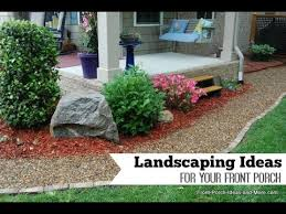 front porch landscaping ideas for you