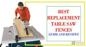 Best Replacement Table Saw Fences In 2020 Buying Guide Reviews