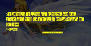 smile and attitude quotes top famous quotes about smile and