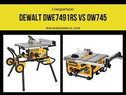 Dewalt Dwe7491 Vs Dw745 Comparison 2019 Pros Cons Features Machine Fanatic