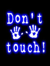 do not touch wallpaper