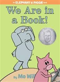 We Are in a Book! (An Elephant and Piggie Book): An Elephant ...