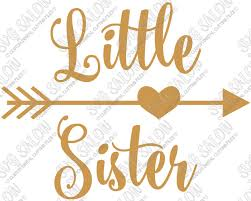 Little Sister Heart Arrow Custom Diy Iron On Vinyl Shirt Or Onesie Decal Cutting File In Svg Eps Dxf Jpeg And Png Format Svg Salon