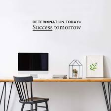 Amazon Com Vinyl Wall Art Decal Determination Today Success Tomorrow 9 X 45 Positive Motivational Modern Home Bedroom Apartment Workplace Living Room Office Gym Fitness Decor Quote 9 X 45