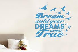 Dream Until Your Dreams Come True Wall Stickers Vinyl Art Decals Ebay