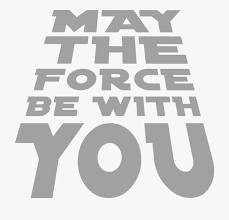 May The Force Be With You Png , Transparent Cartoon, Free Cliparts &  Silhouettes - NetClipart