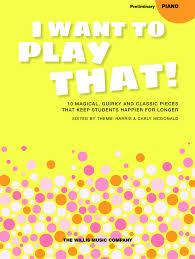 I Want To Play That Book 2 - Preliminary - Hal Leonard Australia