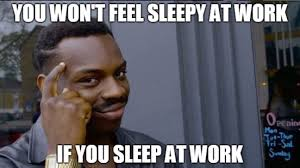 Relatable Memes If You Have Daytime Sleepiness