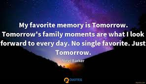 my favorite memory is tomorrow tomorrow s family moments