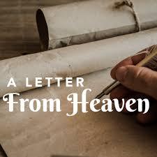 A Letter From Heaven - John 16:33 - Abide