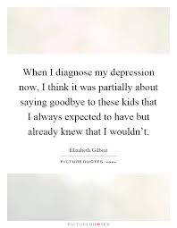 when i diagnose my depression now i think it was partially