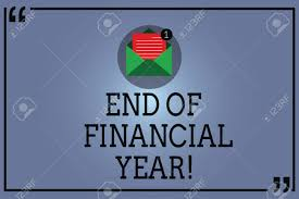text sign showing end of financial year conceptual photo revise