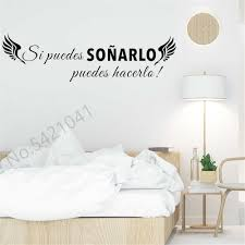 Classics Spanish Quotes Wall Decal If You Can Dream With Wing Vinyl Wall Stickers Mural Home Decor Living Room Decoration Wall Stickers Aliexpress