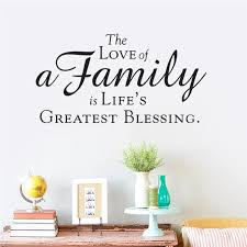 The Love Of A Family Is Life S Greatest Blessing Quotes Home Decoration Wall Decals Bedroom Diy Vinyl Art Black Stickers Decorative Wall Decal Wall Decalslove Is Aliexpress