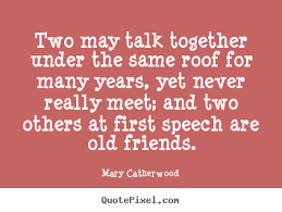 create graphic picture quotes about friendship two talk
