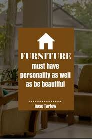 best furniture quotes images furniture quotes furniture quotes