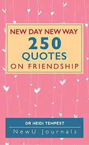 new day new way quotes on friendship ebook heidi tempest
