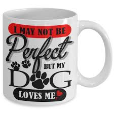 mugs dog quotes by red dogs red dogs