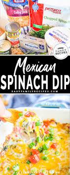 mexican spinach dip easy delicious