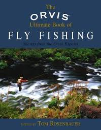orvis fly fishing orvis ultimate book
