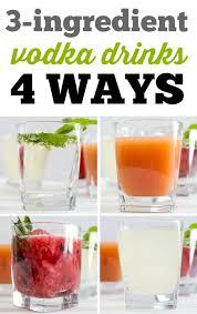 3 ing vodka drinks 4 simple