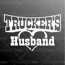 Best Prices On Trucker S Husband Car Truck Decals