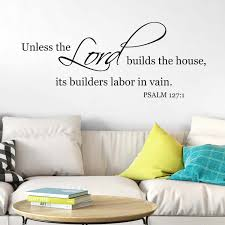Psalm 127v1 Vinyl Wall Decal 2 Unless The Lord Builds The House