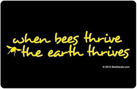 Beekeeper Bumper Sticker When Bees Thrive The Earth Thrives Window Decal Car Sticker We Love Bees Honey Bee Car Window Decal Pet Supplies Beekeeping