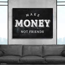 Make Money Not Friends Ikonick