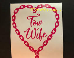 Tow Wife Decal Etsy