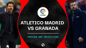 Atletico Madrid v Granada predictions and how to live stream La Liga