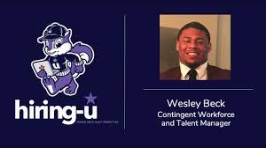 Episode #3: Wesley Beck - Contingent Workforce & Talent Manager - YouTube