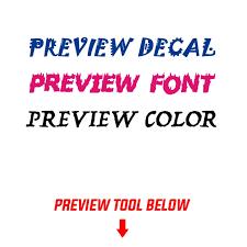 Custom Made Text Decals Multi Purpose