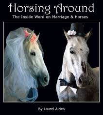 the inside word on marriage and horses