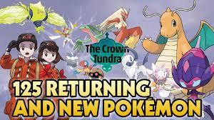 The Crown Tundra | 125 RETURNING + NEW POKEMON - Hoenn Starter ...