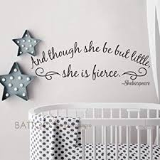Mobel Wohnen Mural Decal Shakespeare Quote Though She Be Litte She Is Fierce Wall Sticker Fiscleconsultancy Com