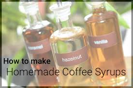 how to make homemade coffee syrups