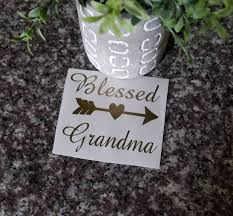 Blessed Grandma Decal Grandmother Decal Grandma Life Etsy Blessed Decals Etsy