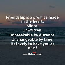 friendship is a promise made in the heart