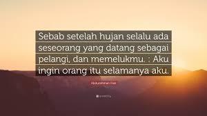 """abdurahman faiz quote """"sebab setelah hujan selalu ada seseorang"""