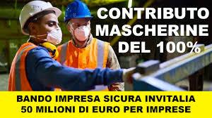 Fondo Perduto impresa Sicura invitalia per Mascherine e ...