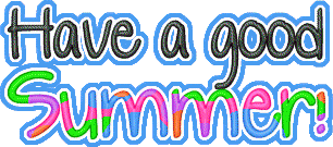 Have a good summer! - Images and Messages