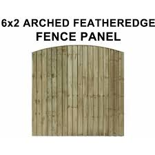 Arched Top Feather Edge Fence Panels Fence Panel Size 6 Feet X 2 Feet