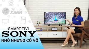 Smart Tivi Sony 32 inch: nhỏ nhưng cực kỳ lợi hại (KDL-32W610F ...
