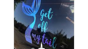 Get Off My Tail Car Mermaid Decals From 6 16 Etsy