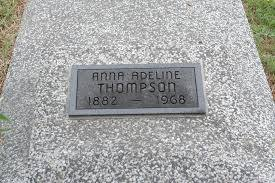 Anna Adeline DeFries Thompson (1882-1968) - Find A Grave Memorial