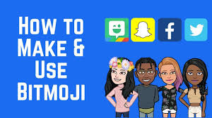 Bitmoji Guide: Make Your Own and Use it ...