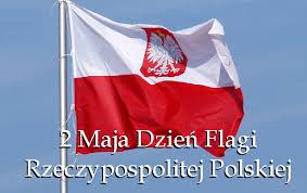 2 Maja Dzień Flagi Rzeczypospolitej Polskiej - Urząd Miejski w ...