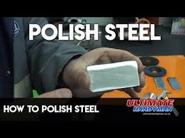 how to polish steel you
